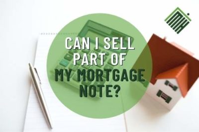 Can I Sell Part of my Mortgage Note?
