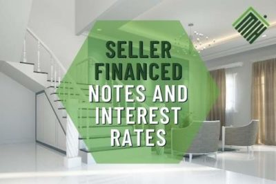 Seller Financed Notes and Interest Rates