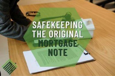 Safekeeping the Original Note