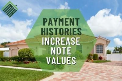 How Payment Histories Increase Note Values