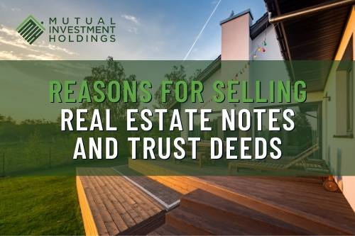 """Image of House with """"Reasons for Selling Real Estate Notes and Trust Deeds"""""""