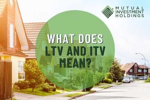 """Photo of Houses with """"What Does LTV and ITV Mean?"""""""