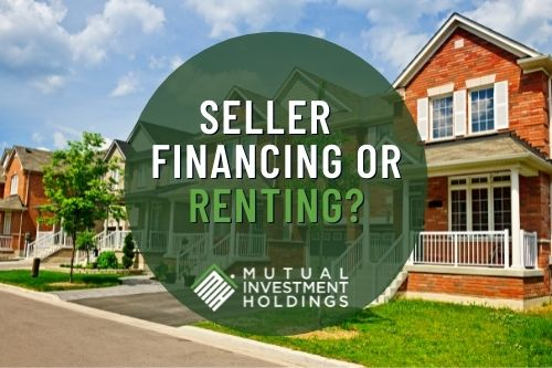"""Image of Townhomes with Words """"Seller Financing or Renting?"""""""